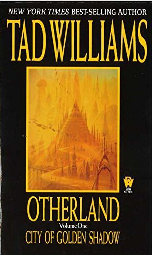 Tad Williams Otherland City Of Golden Shadow
