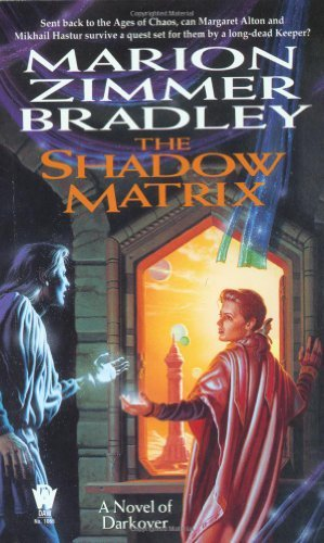 Marion Zimmer Bradley The Shadow Matrix