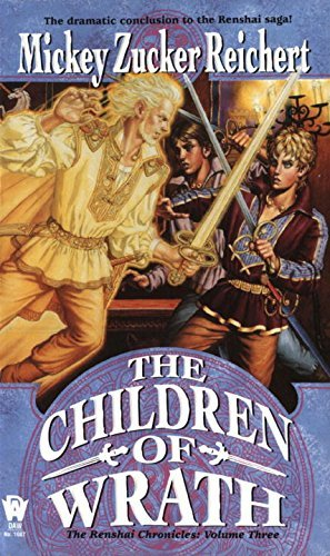 Mickey Zucker Reichert Children Of Wrath The The Renshai Chronicles Volume 3