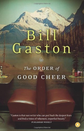 Bill Gaston The Order Of Good Cheer