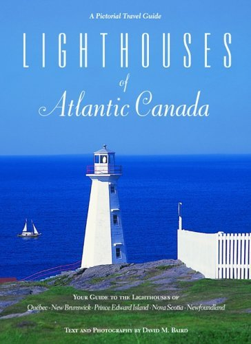 David Baird Lighthouses Of Atlantic Canada