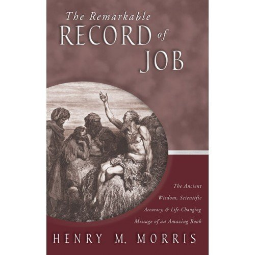 Henry Morris The Remarkable Record Of Job