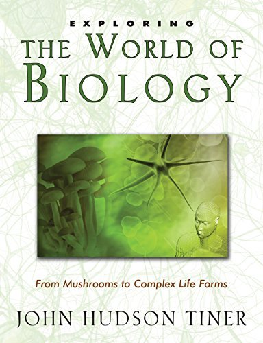 John Hudson Tiner Exploring The World Of Biology
