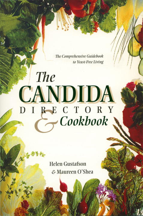 Helen Gustafson The Candida Directory The Comprehensive Guidebook To Yeast Free Living