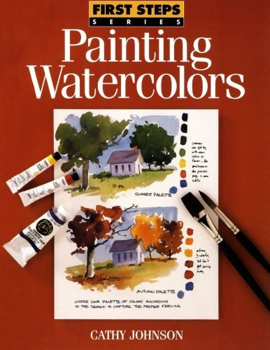 Cathy Johnson First Steps Painting Watercolors