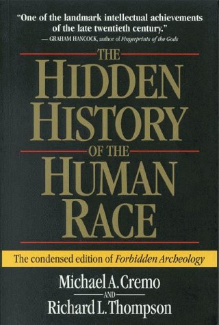 Michael A. Cremo Hidden History Of The Human Race The Condensed Edition Of Forbidden Archeology 0002 Edition;