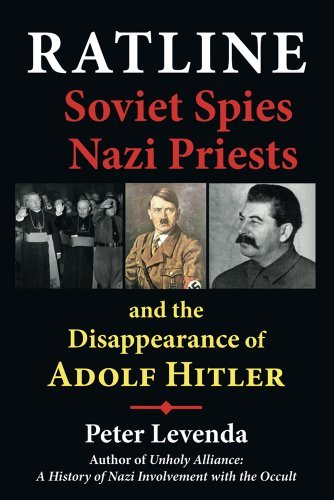 Peter Levenda Ratline Soviet Spies Nazi Priests And The Disappearance