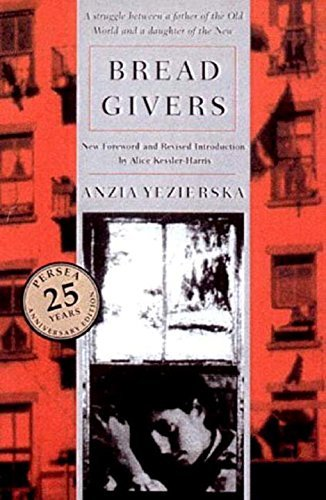 Anzia Yezierska Bread Givers 0003 Edition;revised