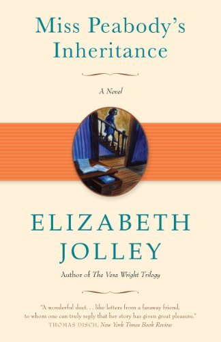 Elizabeth Jolley Miss Peabody's Inheritance