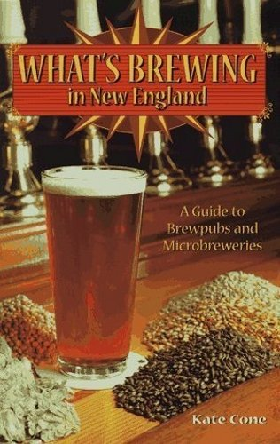 Kate Cone What's Brewing In New England Guide To Brewpubs