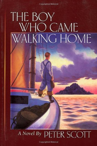 Peter Scott Boy Who Came Walking Home The