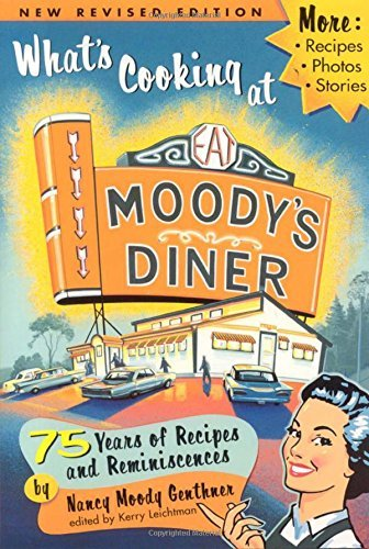 Nancy Moody Genthner What's Cooking At Moody's Diner