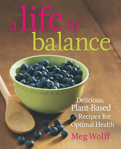 Meg Wolff A Life In Balance Healthy Recipes From Maine