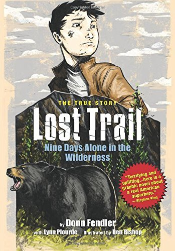 Donn Fendler Lost Trail Nine Days Alone In The Maine Wilderness