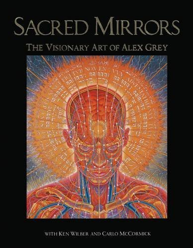 Alex Grey Sacred Mirrors The Visionary Art Of Alex Grey 0002 Edition;