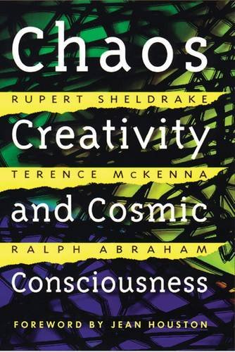 Rupert Sheldrake Chaos Creativity And Cosmic Consciousness 0002 Edition;of The West<
