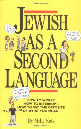 Molly Katz Jewish As A Second Language