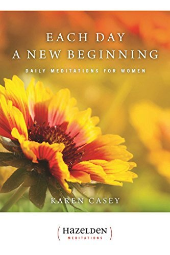 Karen Casey Each Day A New Beginning Daily Meditations For Women