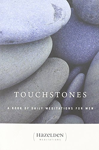 Anonymous Touchstones A Book Of Daily Meditations For Men 0002 Edition;