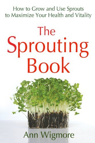 Ann Wigmore The Sprouting Book