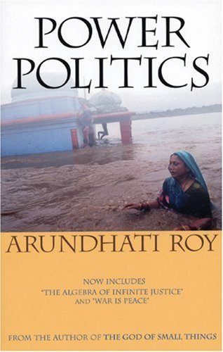 Arundhati Roy Power Politics Second Edition