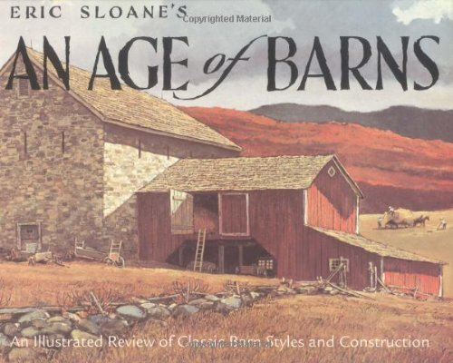 Eric Sloane Eric Sloan's An Age Of Barns