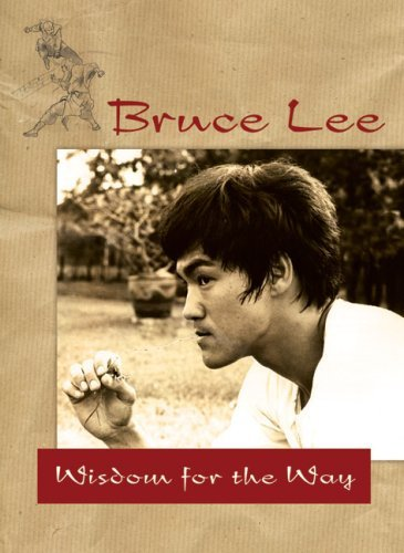 Bruce Lee Wisdom For The Way