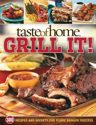 Taste Of Home Magazine Taste Of Home Grill It!