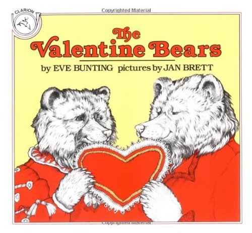 Eve Bunting The Valentine Bears