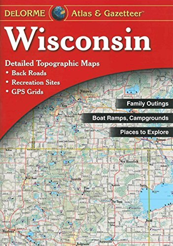 Rand Mcnally Wisconsin Delorme 7t 0012 Edition;
