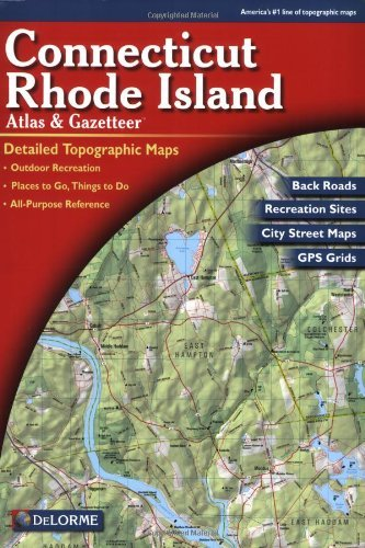Rand Mcnally Delorme Connecticut And Rhode Island Atlas & Gazet 0004 Edition;