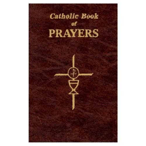 Maurus Fitzgerald Catholic Book Of Prayers Popular Catholic Prayers Arranged For Everyday Us Large Print