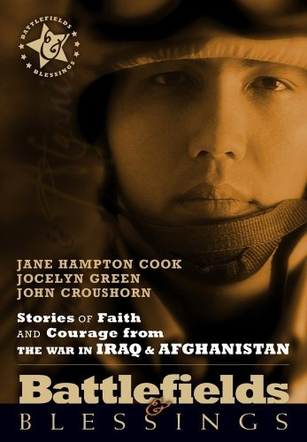 Jane Hampton Cook Stories Of Faith And Courage Form The War In Iraq