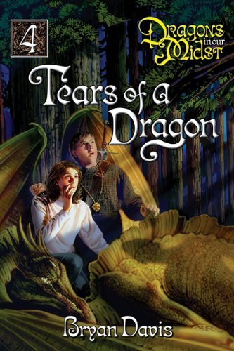 Bryan Davis The Tears Of A Dragon