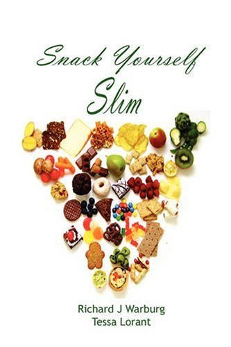 Richard J. Warburg Snack Yourself Slim