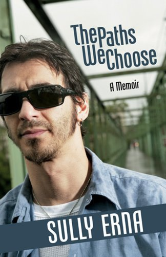 Sully Erna Paths We Choose The A Memoir