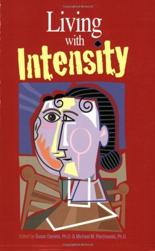 Susan Daniels Living With Intensity Understanding The Sensitivity Excitability And