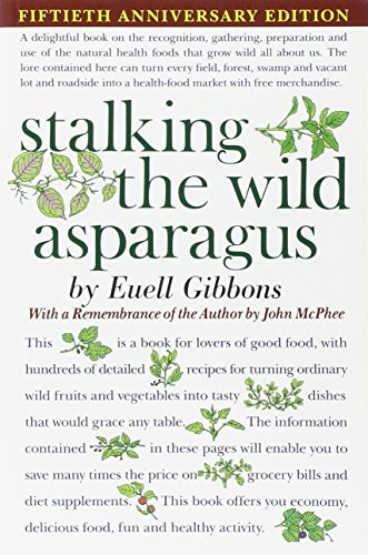 Euell Gibbons Stalking The Wild Asparagus 0025 Edition;anniversary