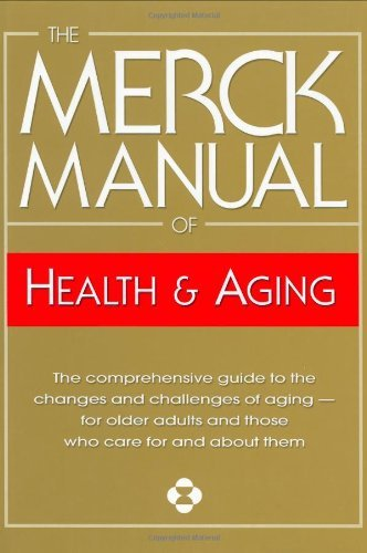Mark H. Beers Merck Manual Of Health & Aging