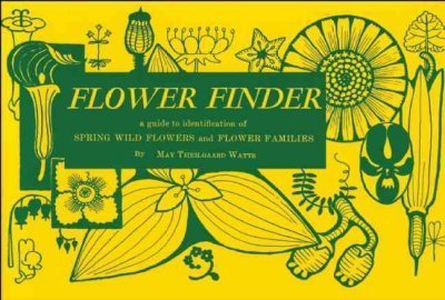 May Theilgaard Watts Flower Finder A Guide To The Identification Of Spring Wild Flow