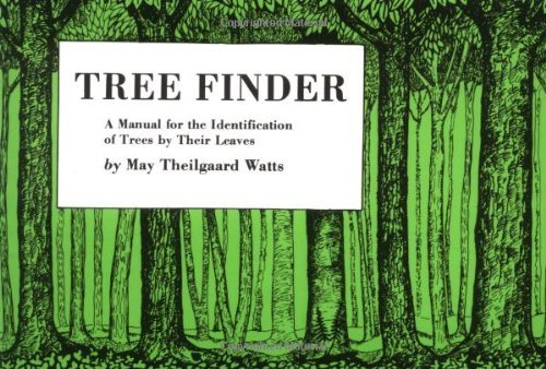 May Theilgaard Watts Tree Finder A Manual For Identification Of Trees By Their Lea