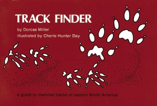 Dorcas S. Miller Track Finder A Guide To Mammal Tracks Of Eastern North America
