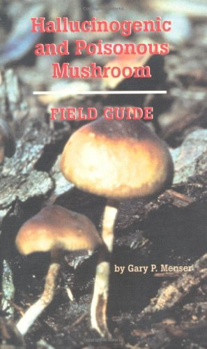 Gary P. Menser Hallucinogenic And Poisonous Mushroom Field Guide Bulimia A Guide To Recovery 0002 Edition;