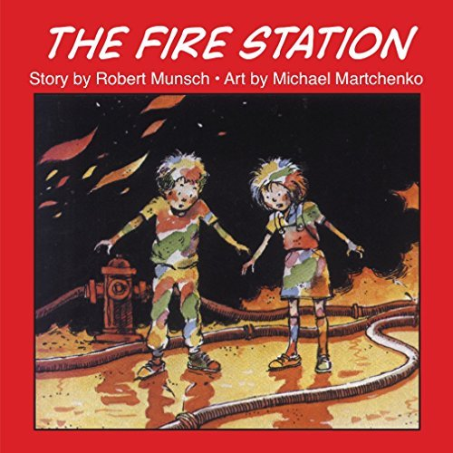 Robert Munsch The Fire Station