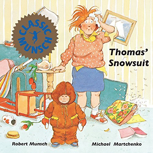Robert Munsch Thomas' Snowsuit