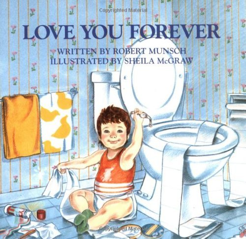 Robert Munsch Love You Forever