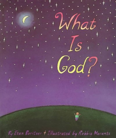 Etan Boritzer What Is God?