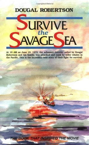 Dougal Robertson Survive The Savage Sea