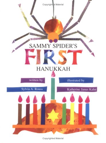 Sylvia Rouss Sammy Spider's First Hanukkah