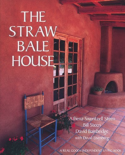 Athena Swentzell Steen The Straw Bale House